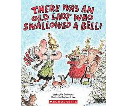 There Was An Old Lady Who Swallowed A Be ( There Was an Old Lady) (Paperback) by Lucille Colandro - image 1 of 1