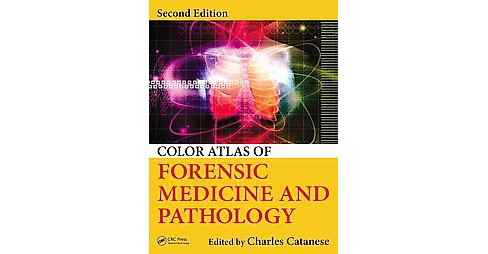 Color Atlas of Forensic Medicine and Pathology (Revised) (Hardcover) - image 1 of 1