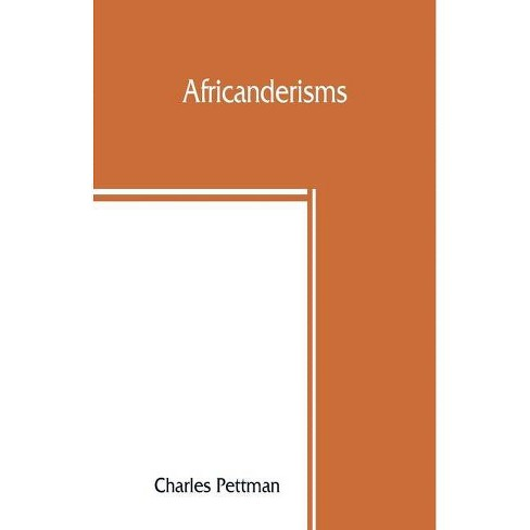 Africanderisms; a glossary of South African colloquial words and phrases and of place and other names - image 1 of 1