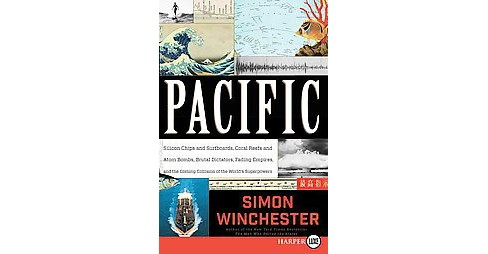 Pacific : Silicon Chips and Surfboards, Coral Reefs and Atom Bombs, Brutal Dictators, Fading Empires, - image 1 of 1