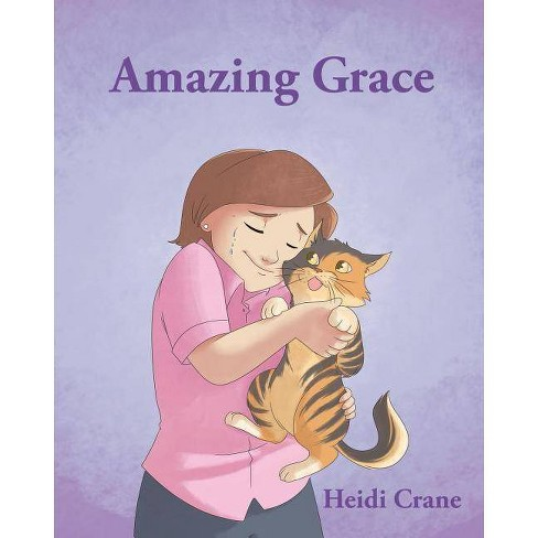 Amazing Grace - by  Heidi Crane (Paperback) - image 1 of 1