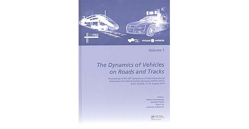 Dynamics of Vehicles on Roads and Tracks : Proceedings of the 24th Symposium of the International - image 1 of 1