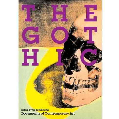 The Gothic - (Documents of Contemporary Art) (Paperback) - image 1 of 1
