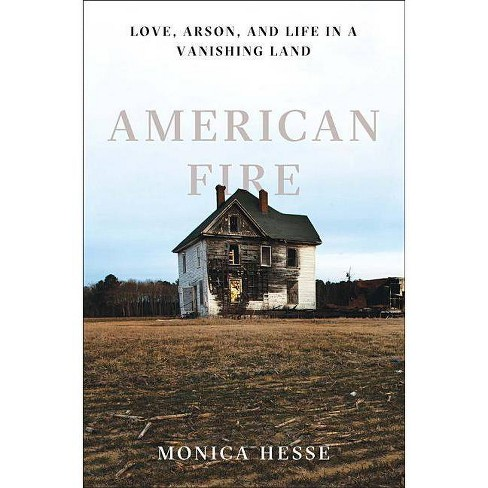 American Fire - by  Monica Hesse (Hardcover) - image 1 of 1