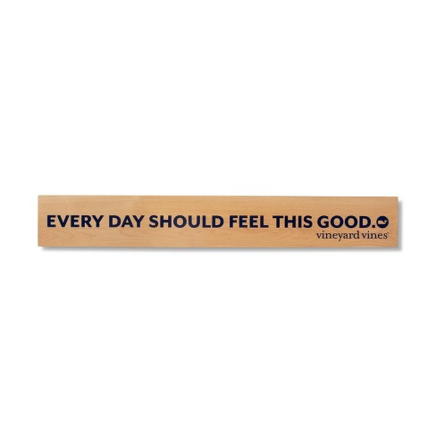 Wooden Wall Decor - Everyday Should Feel This Good - vineyard vines® for Target - image 1 of 2