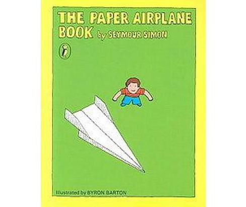 Paper Airplane Book (Paperback) (Seymour Simon) - image 1 of 1