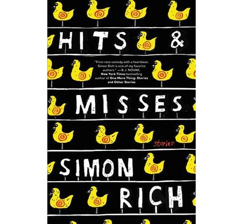 Hits & Misses : Stories -  by Simon Rich (Hardcover) - image 1 of 1