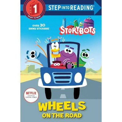 Wheels on the Road (Storybots) - (Step Into Reading) by  Scott Emmons (Paperback)