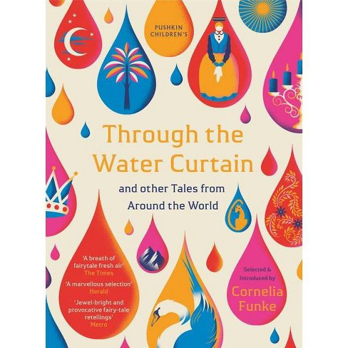 Through the Water Curtain and Other Tales from Around the World - (Paperback) - image 1 of 1