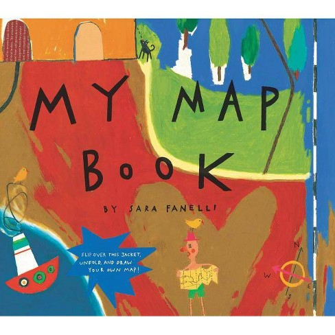 My Map Book - by  Sara Fanelli (Hardcover) - image 1 of 1
