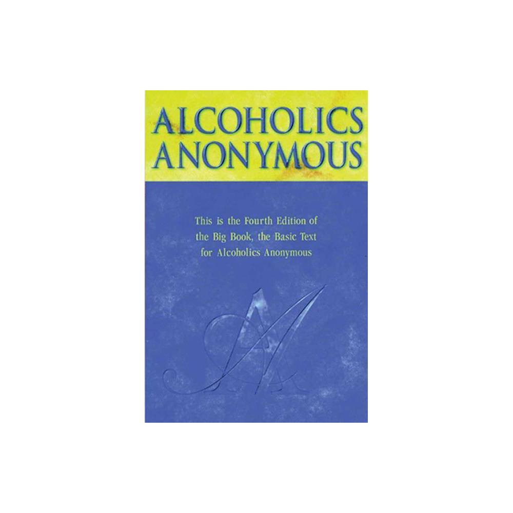 Alcoholics Anonymous 4th Edition Hardcover