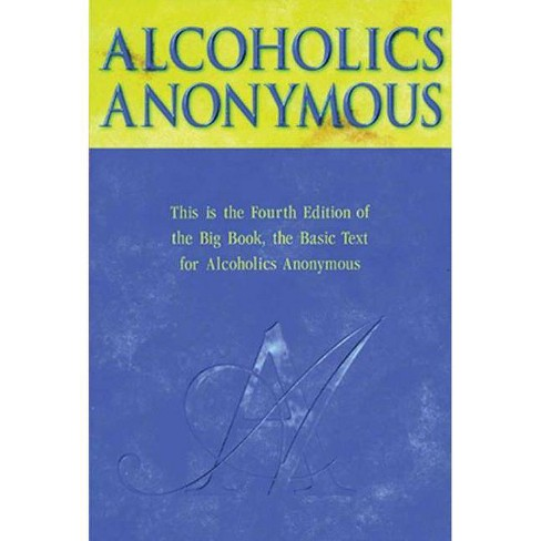 Alcoholics Anonymous - 4 Edition (Hardcover) - image 1 of 1