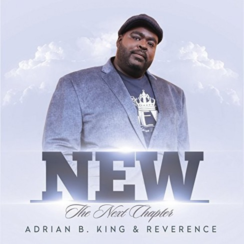 Adrian B. King - New The Next Chapter (CD) - image 1 of 1