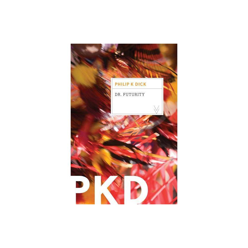 Dr Futurity By Philip K Dick Paperback