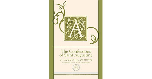 Confessions of Saint Augustine : Contemporary English Edition (Deluxe) (Paperback) (Saint Augustine of - image 1 of 1