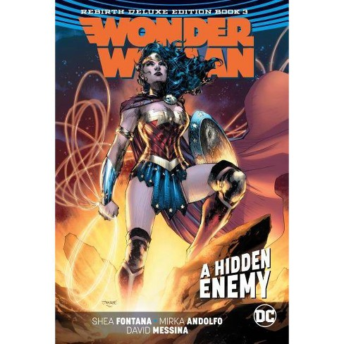 Wonder Woman: The Rebirth Deluxe Edition Book Three - by  Shea Fontana (Hardcover) - image 1 of 1