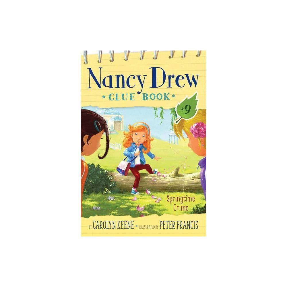 Springtime Crime Nancy Drew Clue Book By Carolyn Keene Hardcover