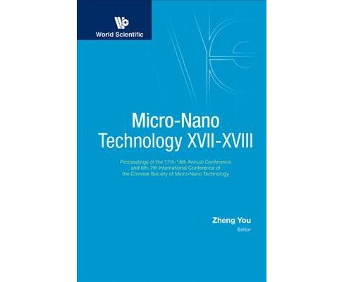 Micro-Nano Technology XVII-XVIII : Proceedings of the 17th-18th Annual Conference and 6th-7th - image 1 of 1