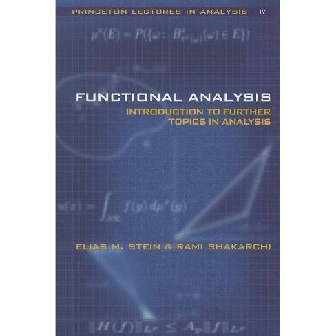 Functional Analysis - (Princeton Lectures in Analysis) by  Elias M Stein & Rami Shakarchi (Hardcover) - image 1 of 1