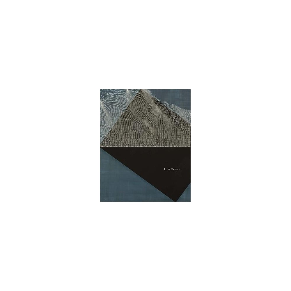 Linn Meyers : Works 2004-2018 - Har/Pap (Hardcover)