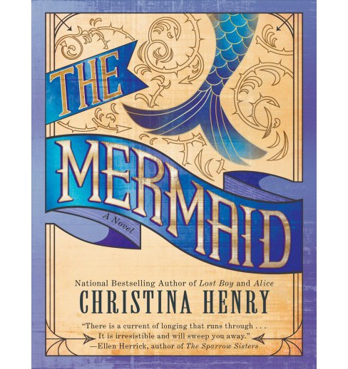 Mermaid -  by Christina Henry (Paperback) - image 1 of 1