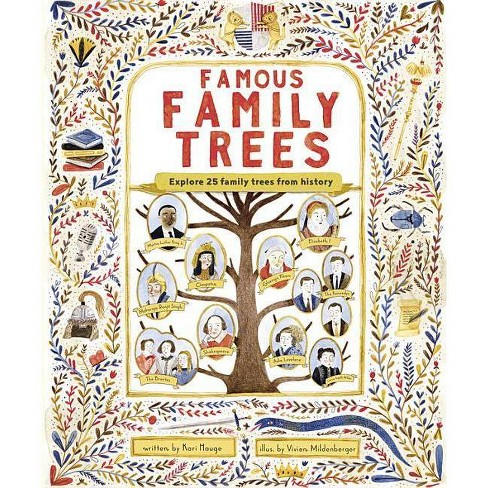 The Famous Family Trees - by  Kari Hauge (Hardcover) - image 1 of 1