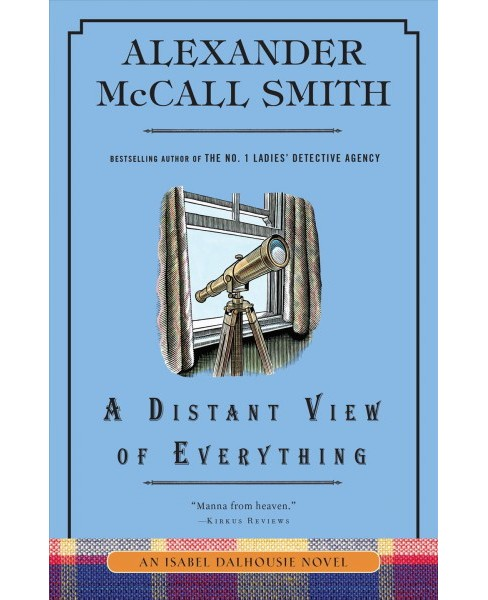 Distant View of Everything -  Reprint (Isabel Dalhousie) by Alexander McCall Smith (Paperback) - image 1 of 1
