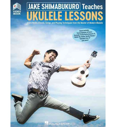 Jake Shimabukuro Teaches Ukulele Lessons : Learn Notes, Chords, Songs, and Playing Techniques From the - image 1 of 1