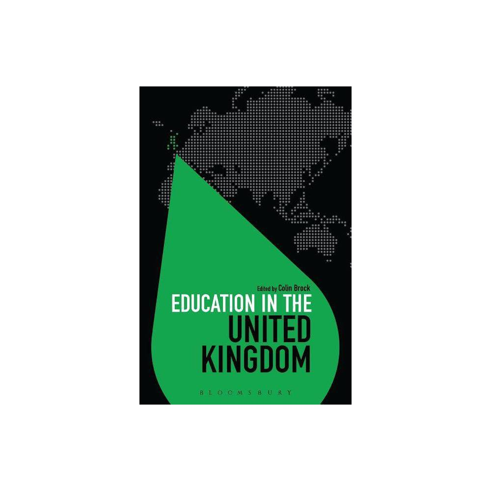 Education in the United Kingdom - (Education Around the World) (Hardcover)