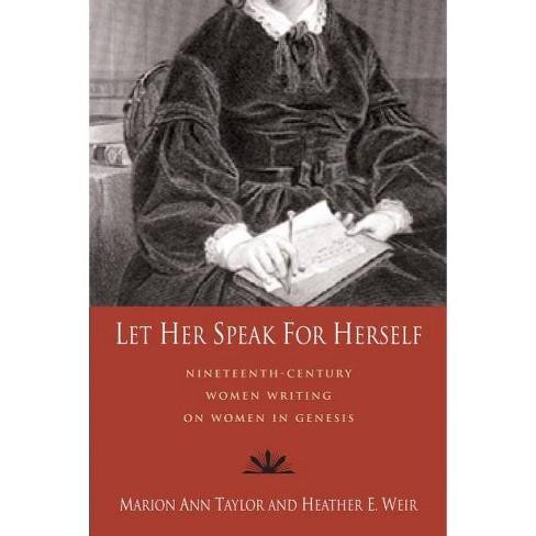 Let Her Speak for Herself - (Paperback) - image 1 of 1