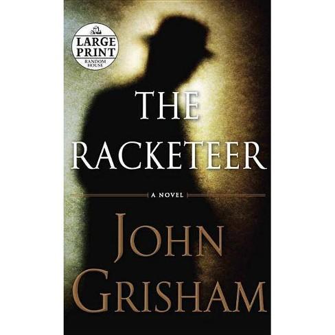 The Racketeer - Large Print by  John Grisham (Paperback) - image 1 of 1