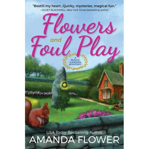 Flowers and Foul Play - (Magic Garden Mystery) by  Amanda Flower (Hardcover) - image 1 of 1