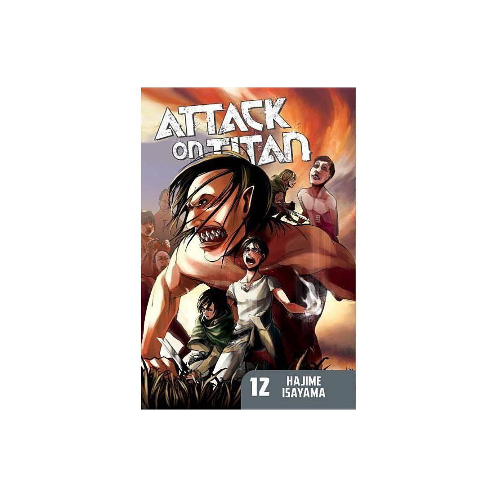 Attack On Titan Volume 12 By Hajime Isayama Paperback