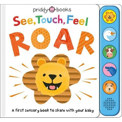 See, Touch, Feel: Roar - by Roger Priddy (Board Book)