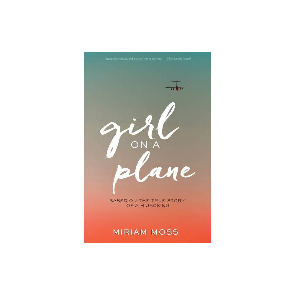 Girl On A Plane By Miriam Moss Paperback