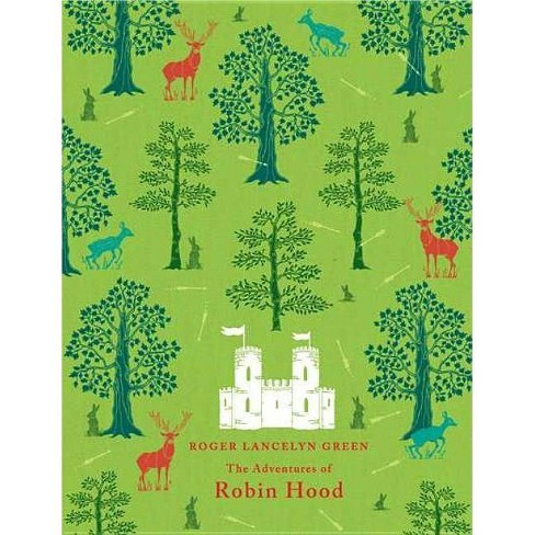 The Adventures of Robin Hood - (Puffin Classics) by  Richard Lancelyn Green (Hardcover) - image 1 of 1