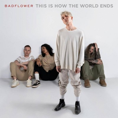 Badflower - This Is How The World Ends (EXPLICIT LYRICS) (CD)