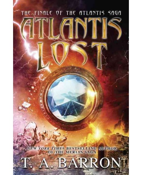 Atlantis Lost (Hardcover) (T. A. Barron) - image 1 of 1