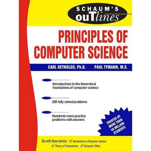 Schaum's Outline of Principles of Computer Science - (Schaum's Outlines) (Paperback) - image 1 of 1
