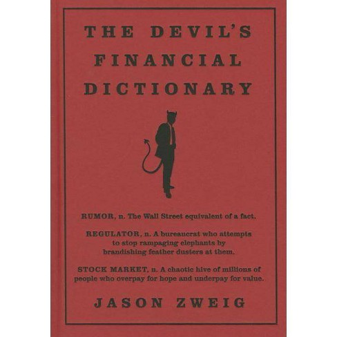 The Devil's Financial Dictionary - by  Jason Zweig (Hardcover) - image 1 of 1