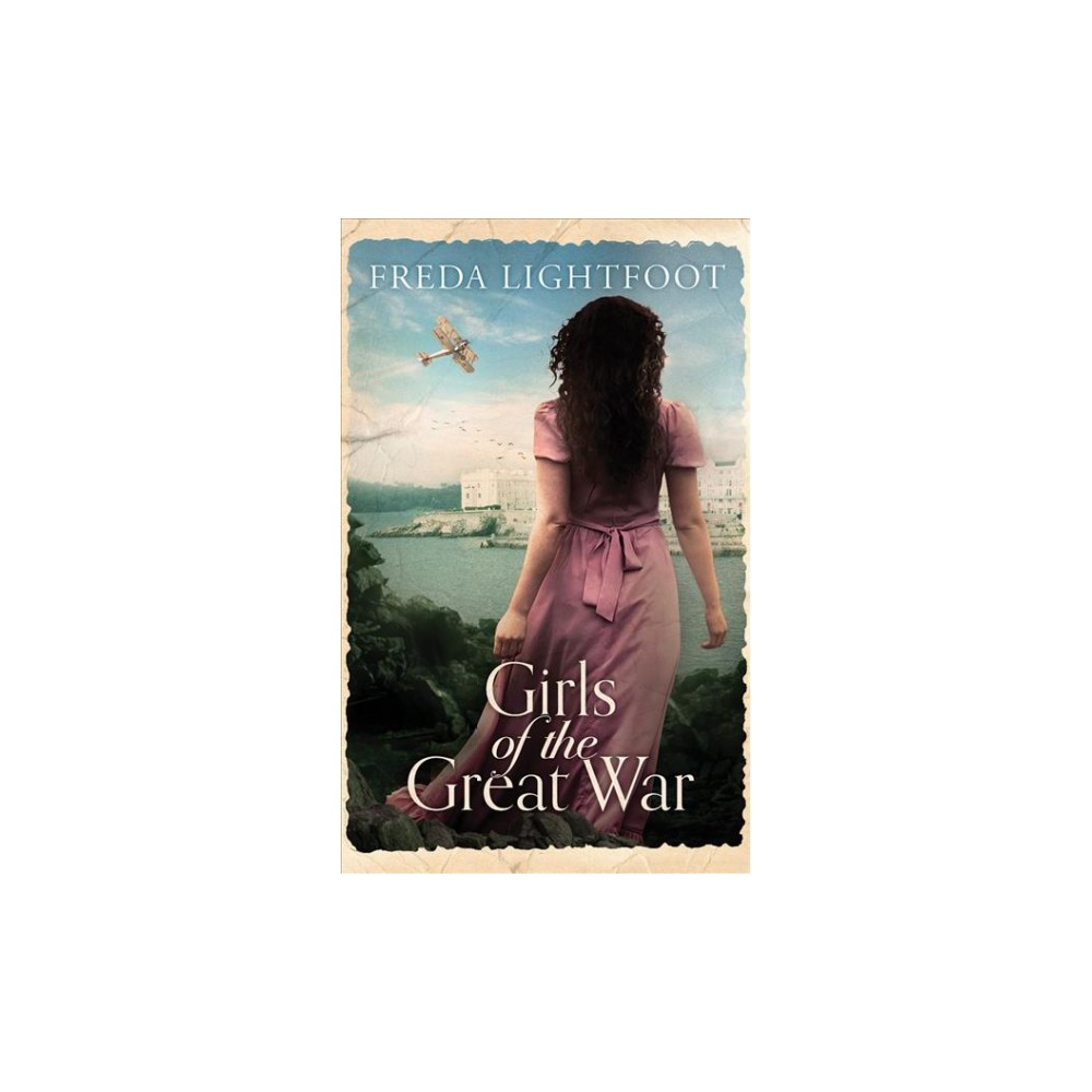 Girls of the Great War - Unabridged by Freda Lightfoot (CD/Spoken Word)