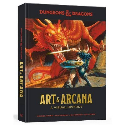 Dungeons and Dragons : A Visual History - (Hardcover) - by Michael Witwer & Kyle Newman & Jon Peterson & Sam Witwer