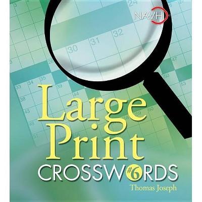 image relating to Thomas Joseph Crossword Printable identified as Weighty Print Crosswords #6 - via Thomas Joseph (Paperback)