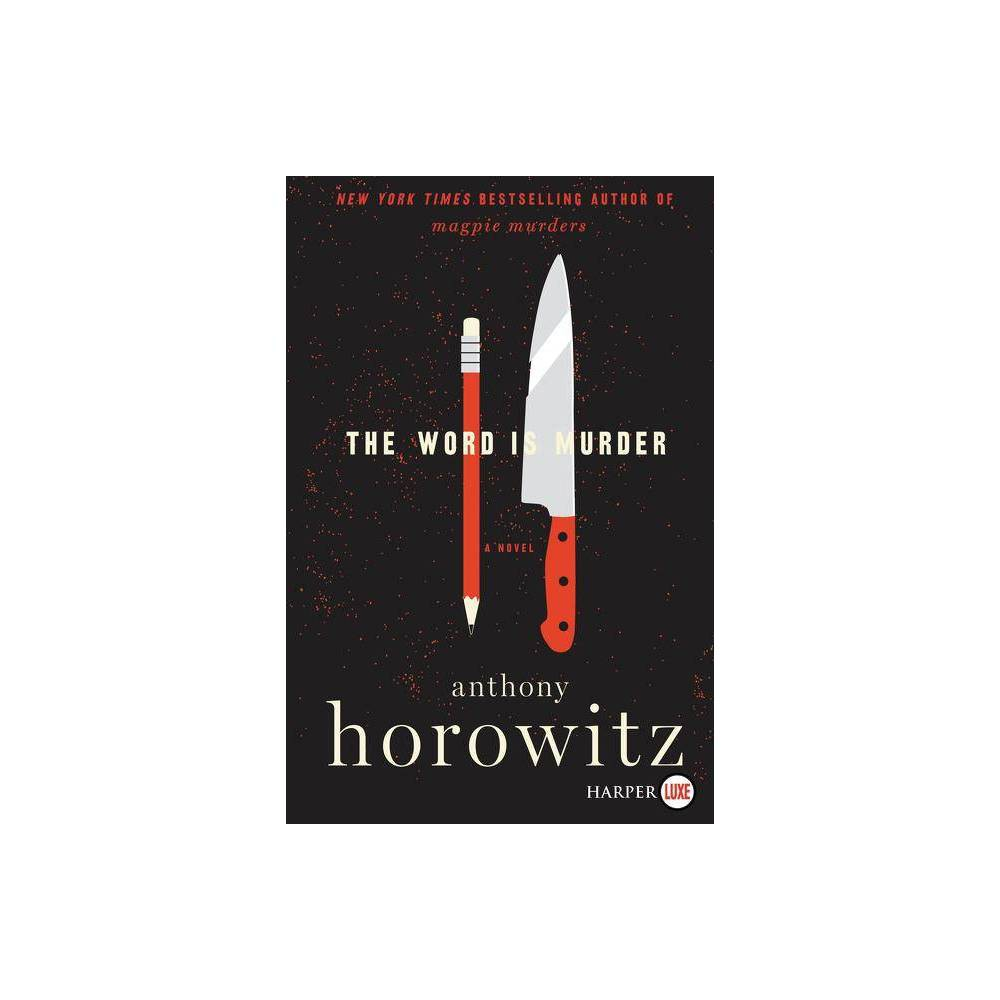 The Word Is Murder Large Print By Anthony Horowitz Paperback
