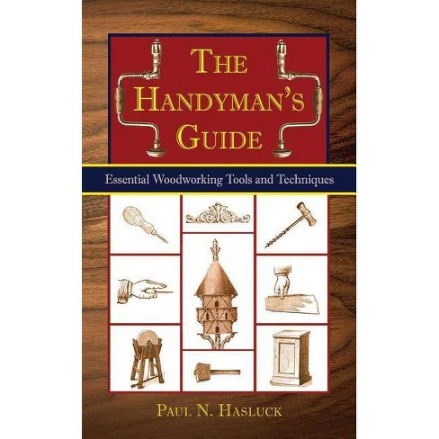 The Handyman's Guide - by  Paul N Hasluck (Paperback) - image 1 of 1
