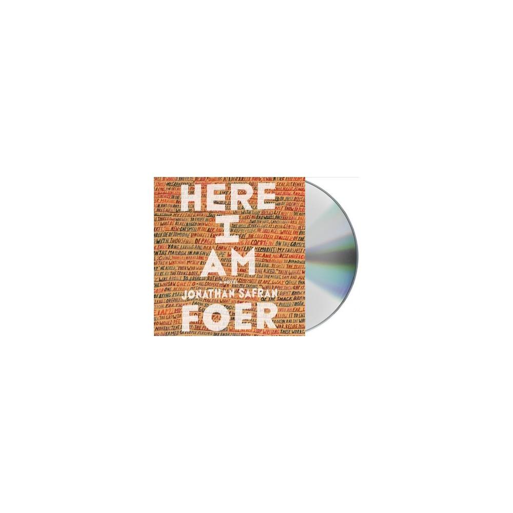 Here I Am (Unabridged) (CD/Spoken Word) (Jonathan Safran Foer)