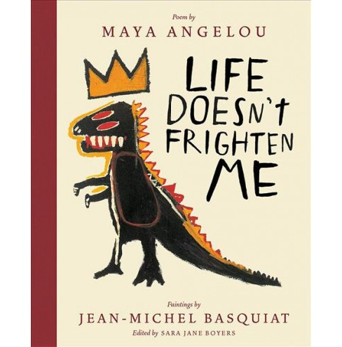 Life Doesn't Frighten Me -  by Maya Angelou (School And Library) - image 1 of 1