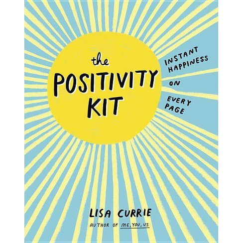 The Positivity Kit - by Lisa Currie (Paperback) - image 1 of 1