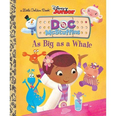 As Big As a Whale Little Golden Book ( Little Golden Books: Doc McStuffins) (Hardcover) by Andrea Posner-Sanchez