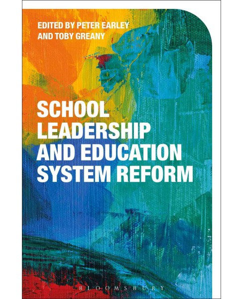 School Leadership and Education System Reform (Paperback) - image 1 of 1
